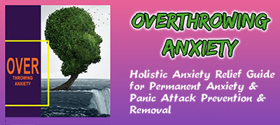 overthrowing anxiety